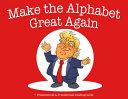 Make the Alphabet Great Again