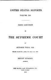 United States Reports: Cases Adjudged in the Supreme Court at ... and Rules Announced at ..., Volume 249