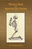Physical Signs in Medicine and Surgery PDF