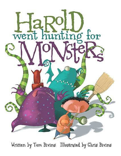 Harold Went Hunting for Monsters PDF