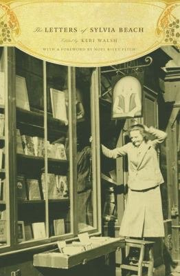 Download The Letters of Sylvia Beach Book