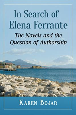 In Search of Elena Ferrante PDF
