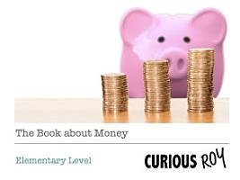 The Book About Money for Kids  Elementary Level  PDF