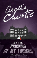 By the Pricking of My Thumbs (Tommy & Tuppence, Book 4)