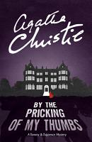 By the Pricking of My Thumbs  Tommy   Tuppence  Book 4  PDF