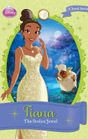 Disney Princess Tiana  The Stolen Jewel PDF