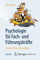 Psychologie f  r Fach  und F  hrungskr  fte PDF