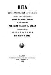 Rita: azione coreografica in tre parti : da rappresentarsi nel Real Teatro S. Carlo nella ricorrenza della gran gala del Capo d'anno