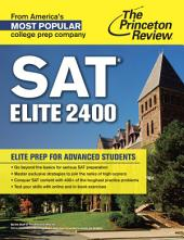 SAT Elite 2400: Elite Prep for Advanced Students