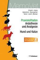 Praxisleitfaden An  sthesie und Analgesie   Hund und Katze PDF