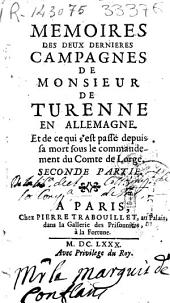 Memoires des deux dernieres campagnes de monsieur de Turenne en Allemagne ...: seconde partie