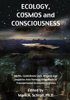 Ecology  Cosmos and Consciousness PDF