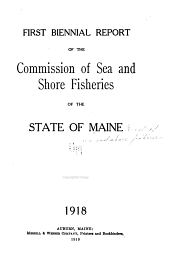 Biennial Report of the Commission of Sea and Shore Fisheries: Issue 1