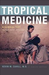 Tropical Medicine: A Clinical Text, 8th Edition, Revised and Expanded, Edition 8