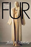 The Cultural Politics of Fur PDF