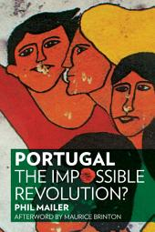 Portugal: The Impossible Revolution?, Edition 2
