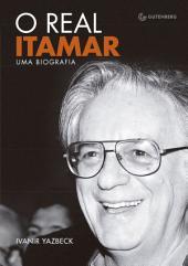 O real Itamar: Uma biografia