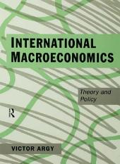 International Macroeconomics: Theory and Policy
