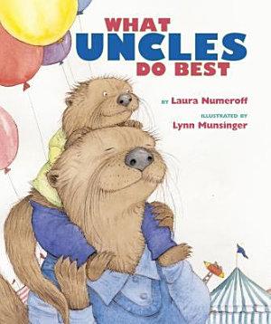What Aunts Do Best   What Uncles Do Best