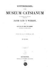 Uittreksel uit het Museum Catsianum, of de verzameling der verschillende uitgaven van Jacob Cats's werken