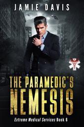 The Paramedic's Nemesis