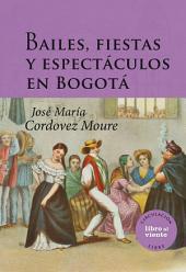 Bailes, fiestas y espectáculos en Bogotá