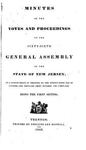 Minutes of the Votes and Proceedings of the ... General Assembly of the State of New Jersey