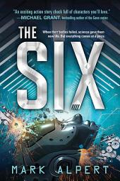 The Six: Volume 1