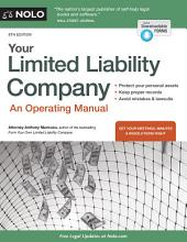 Your Limited Liability Company: An Operating Manual, Edition 8
