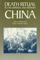 Death Ritual in Late Imperial and Modern China PDF