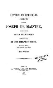Lettres et opuscules inédits du Comte Joseph de Maistre