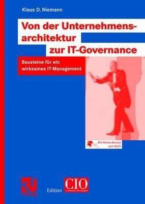 Von der Unternehmensarchitektur zur IT Governance PDF