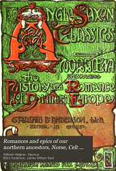 Romances and Epics of Our Northern Ancestors: Norse, Celt and Teuton, Volume 7