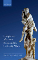 Lykophron s Alexandra  Rome  and the Hellenistic World PDF