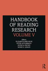 Handbook Of Reading Research Volume V Book PDF