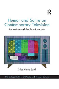 Humor and Satire on Contemporary Television PDF