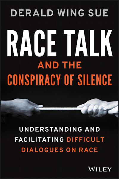 Download Race Talk and the Conspiracy of Silence Book