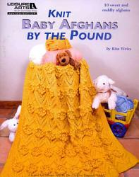 Knit Baby Afghans by the Pound PDF