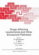 Drugs Affecting Leukotrienes and Other Eicosanoid Pathways