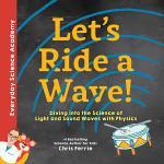 Let's Ride a Wave!