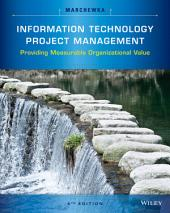 Information Technology Project Management, 5th Edition: Edition 5