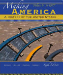 Making America  A History of the United States  Volume 1 PDF
