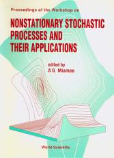 Nonstationary Stochastic Processes And Their Applications   Proceedings Of The Workshop PDF