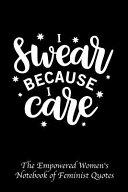 I Swear Because I Care