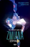 The Perfect Game  Tom 2  Zmiana PDF