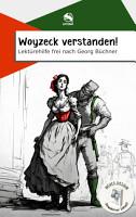 Woyzeck verstanden  Lekt  rehilfe frei nach Georg B  chner PDF