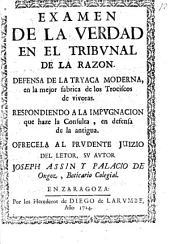 Examen de la verdad en el tribunal de la razón: defensa de la tryaca moderna ...