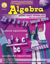 Jumpstarters for Algebra, Grades 7 - 8: Short Daily Warm-ups for the Classroom