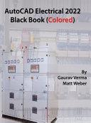 AutoCAD Electrical 2022 Black Book  Colored  PDF
