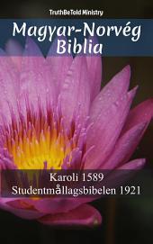 Magyar-Norvég Biblia: Karoli 1589 - Studentmållagsbibelen 1921